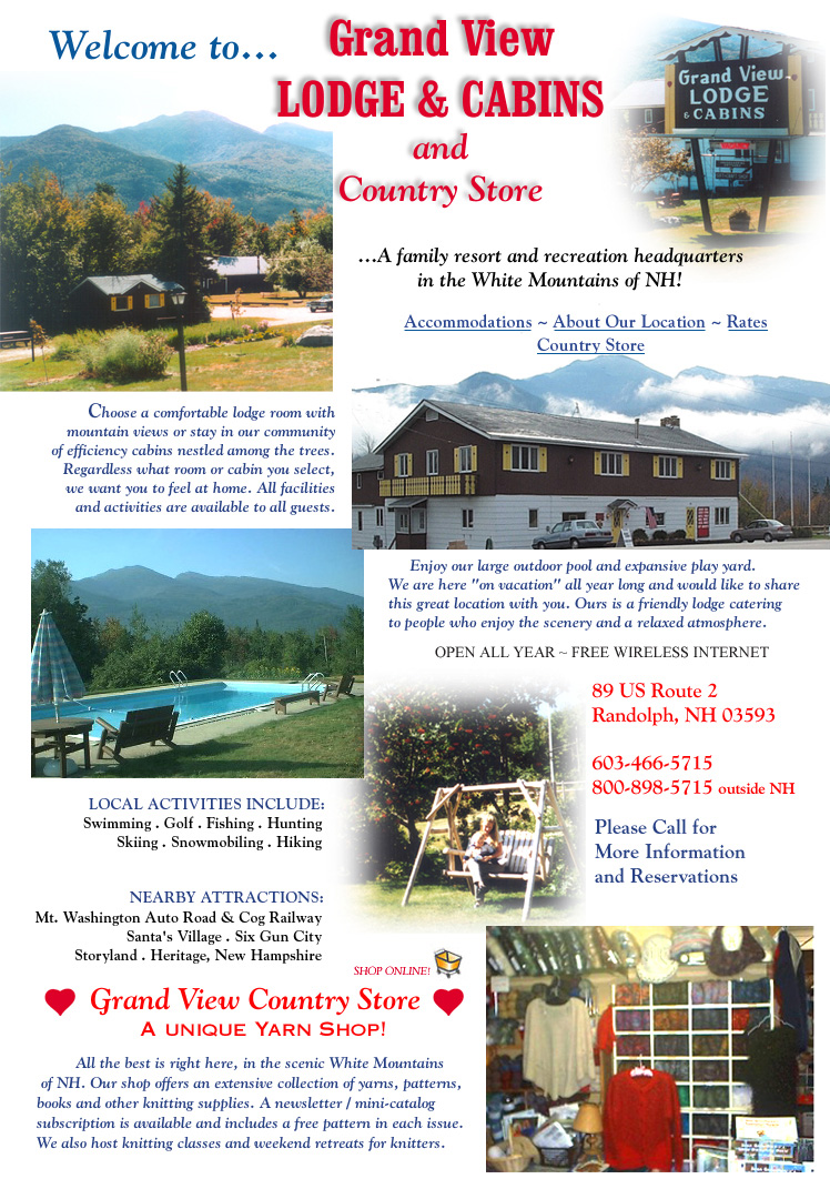 Grand View Lodge and Cabins Accommodations, Location in the White Mountains, Reasonable Rates, Pool, Country Store & Yarn Shop